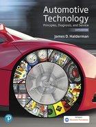 Automotive Technology Principles, Diagnosis, & Service