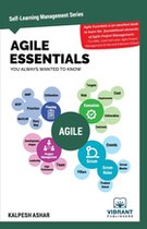 Agile Essentials You Always Wanted To Know (Self-Learning management Series)